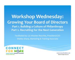 Virtual Workshop Wednesday Growing Your Board of DIrectors