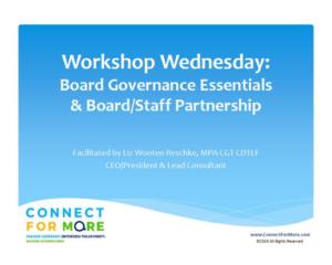 Workshop Wednesday Board Governance Essentials Board Staff Partnership